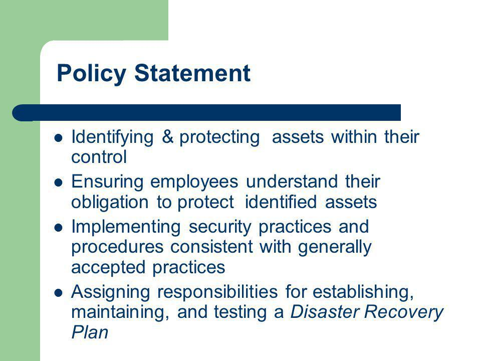 Policy Statement Identifying & protecting assets within their control