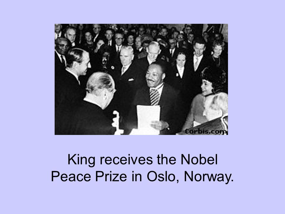 King receives the Nobel Peace Prize in Oslo, Norway.