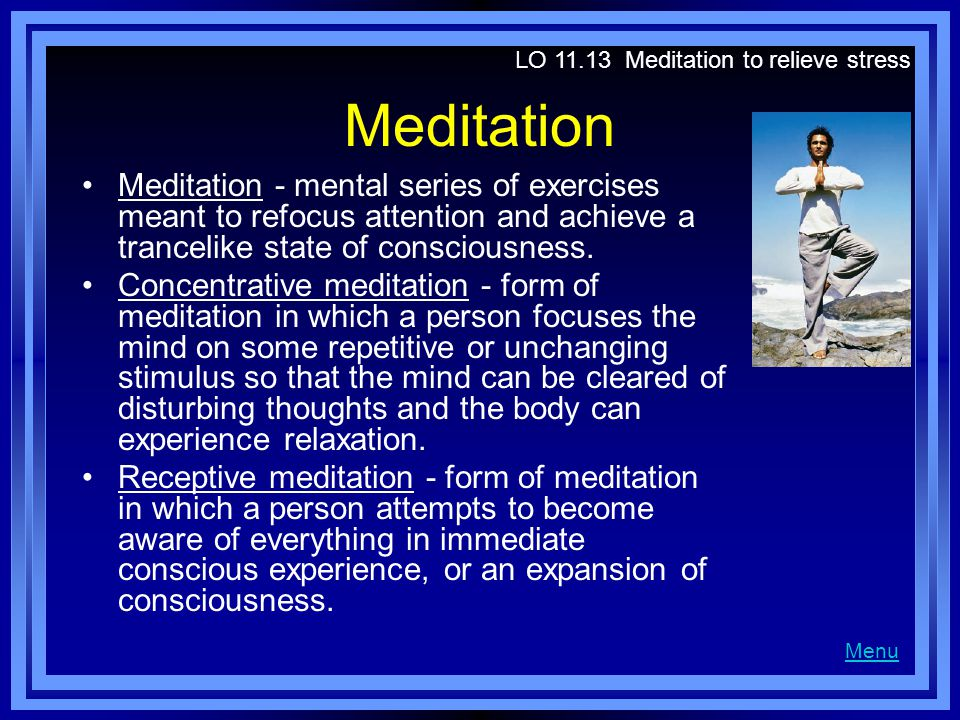 LO 11.13 Meditation to relieve stress