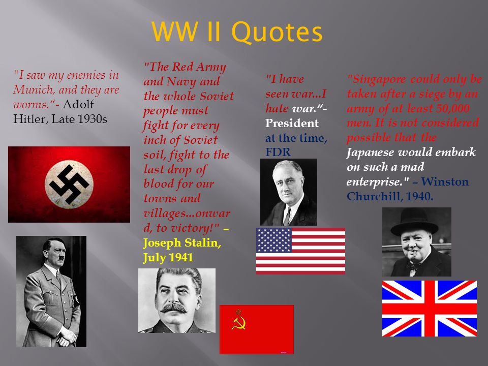 WW II Quotes