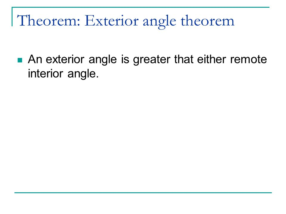 Theorem: Exterior angle theorem