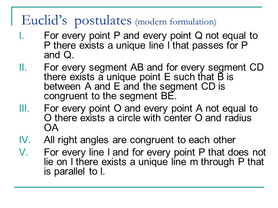 Euclid's postulates (modern formulation)