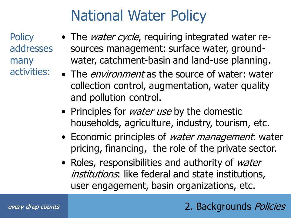 National Water Policy Policy addresses many activities:
