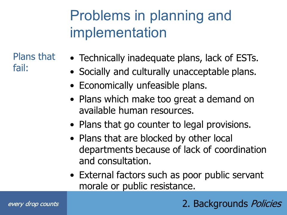 Problems in planning and implementation