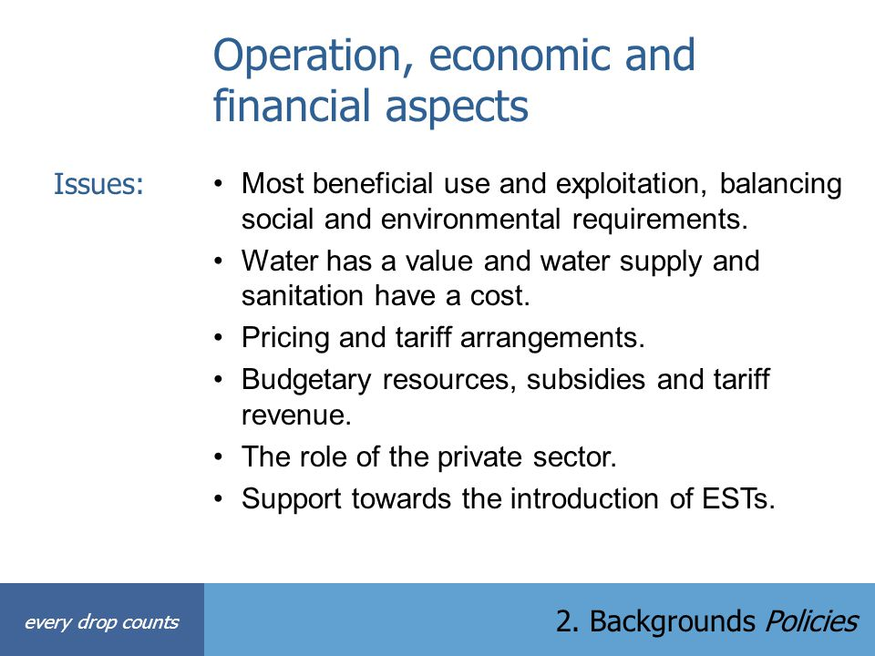 Operation, economic and financial aspects