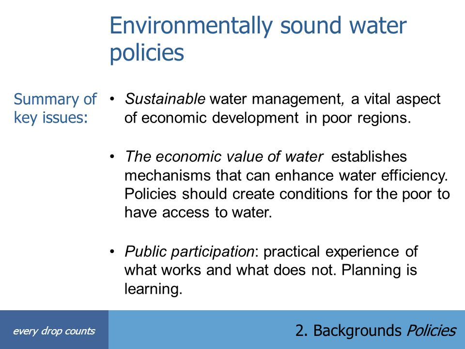 Environmentally sound water policies
