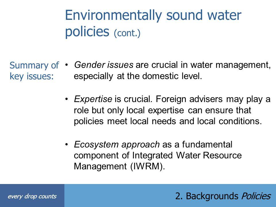 Environmentally sound water policies (cont.)