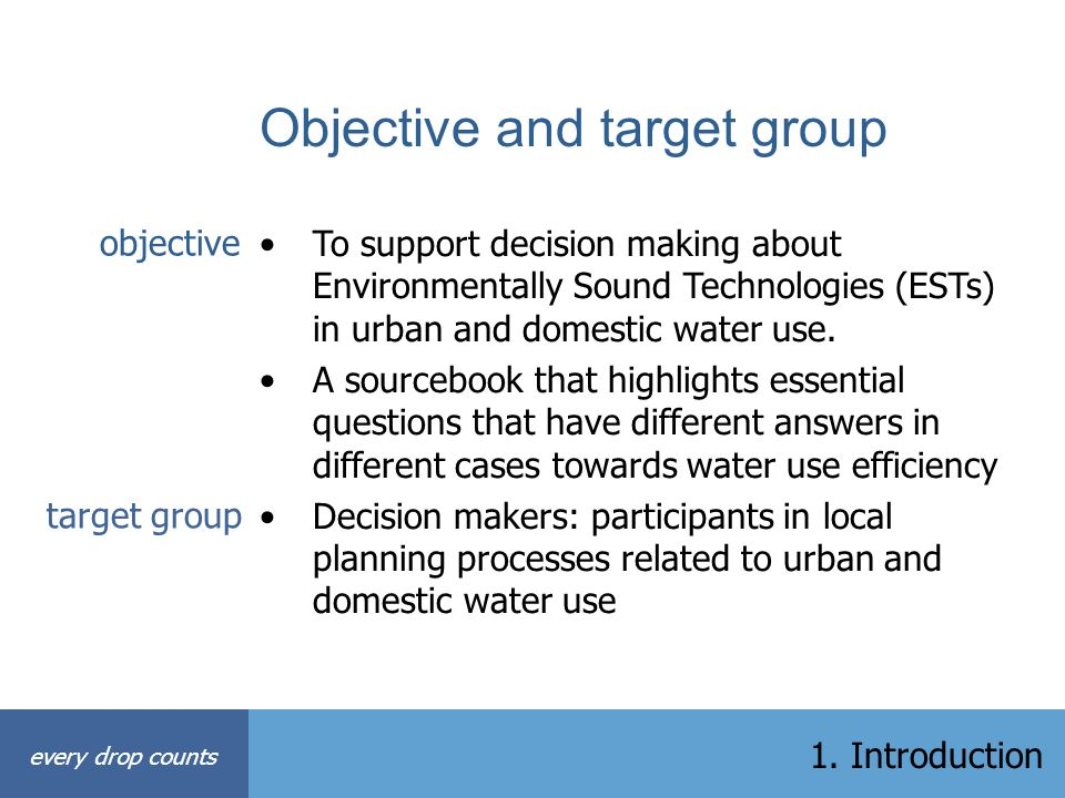 Objective and target group