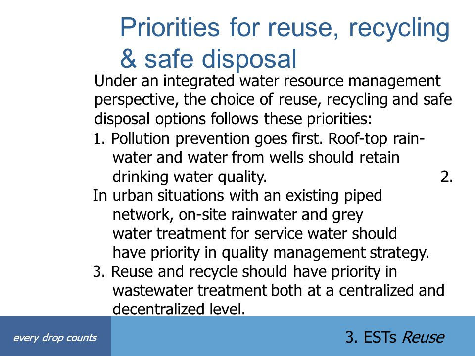 Priorities for reuse, recycling & safe disposal