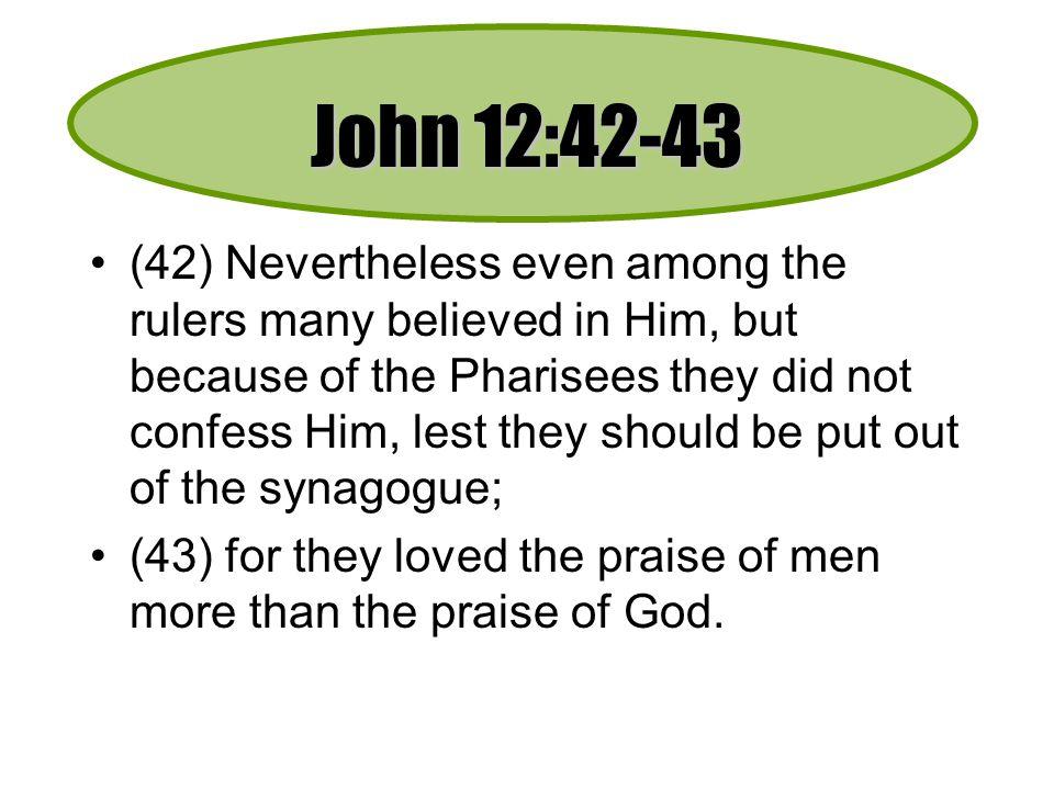 John 12:42-43
