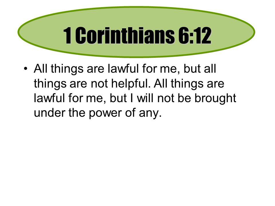 1 Corinthians 6:12