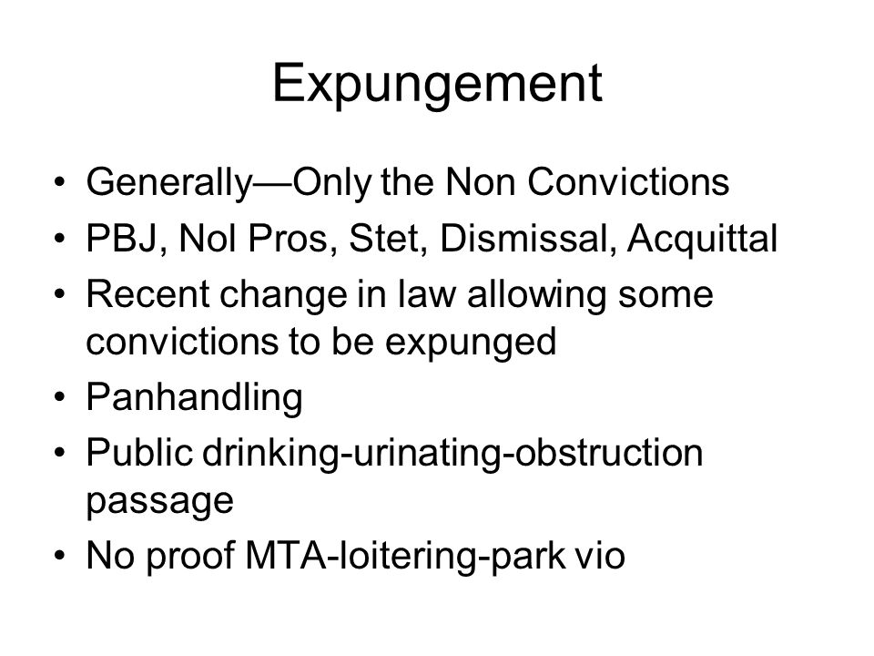 Expungement Generally—Only the Non Convictions
