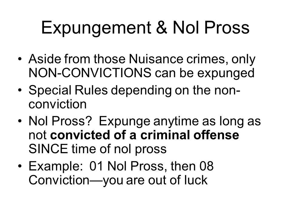 Expungement & Nol Pross