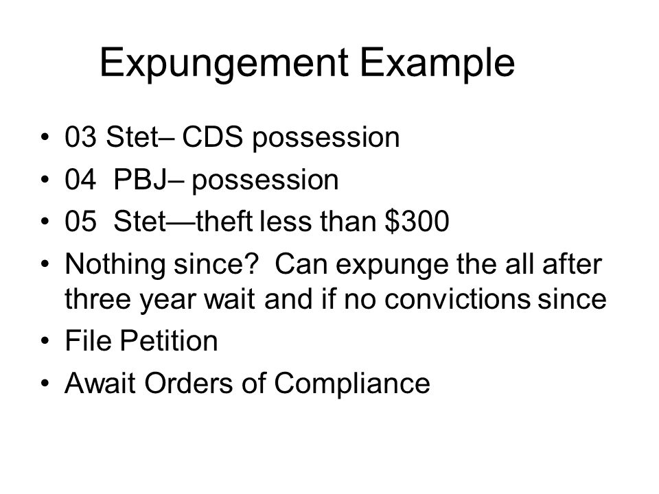 Expungement Example 03 Stet– CDS possession 04 PBJ– possession