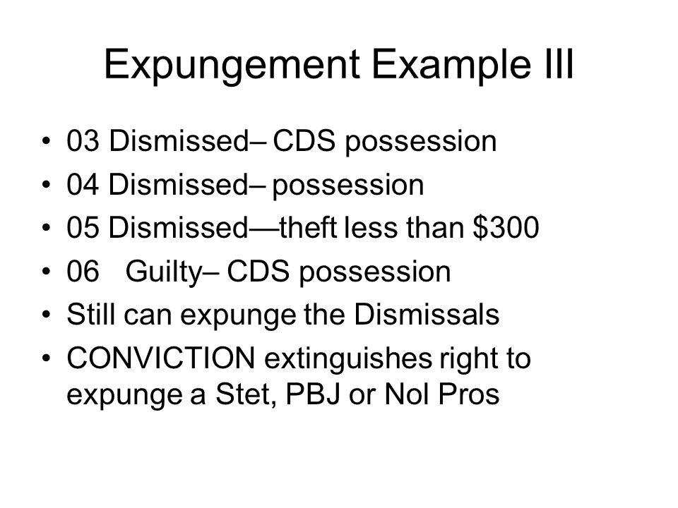 Expungement Example III
