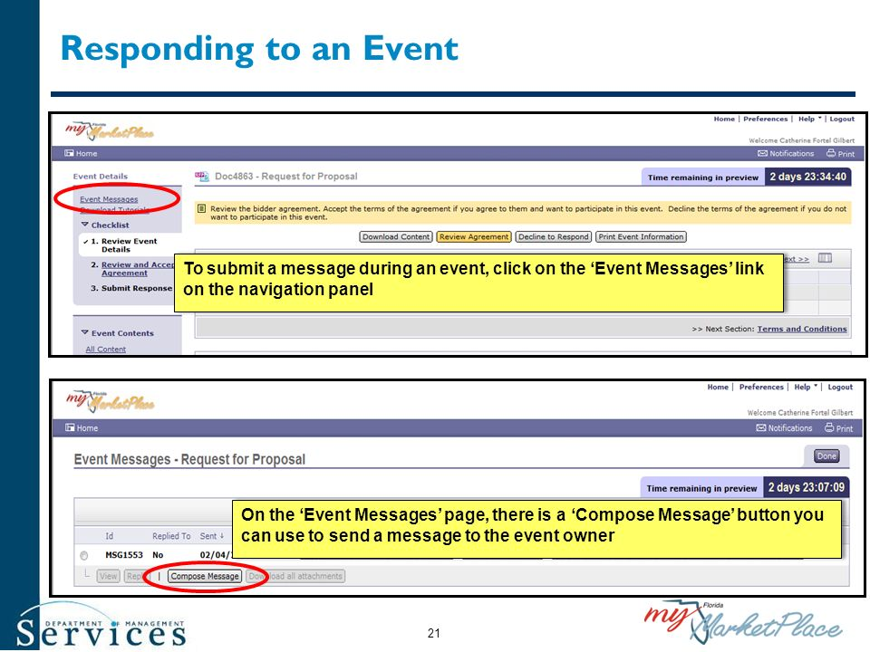 Responding to an Event To submit a message during an event, click on the 'Event Messages' link on the navigation panel.