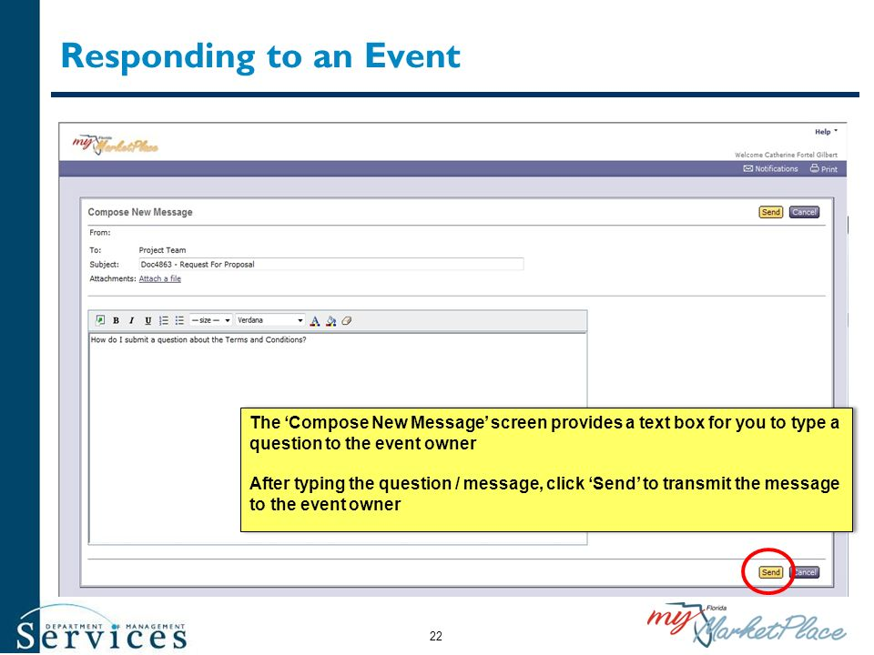 Responding to an Event The 'Compose New Message' screen provides a text box for you to type a question to the event owner.
