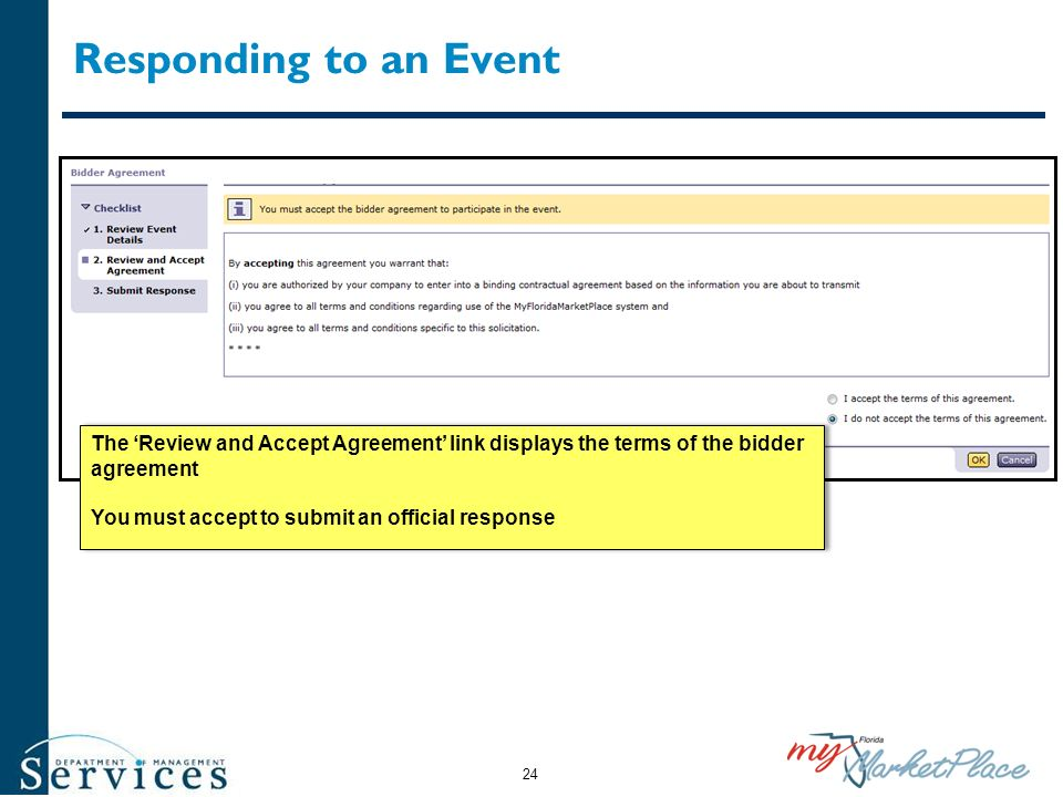 Responding to an Event The 'Review and Accept Agreement' link displays the terms of the bidder agreement.