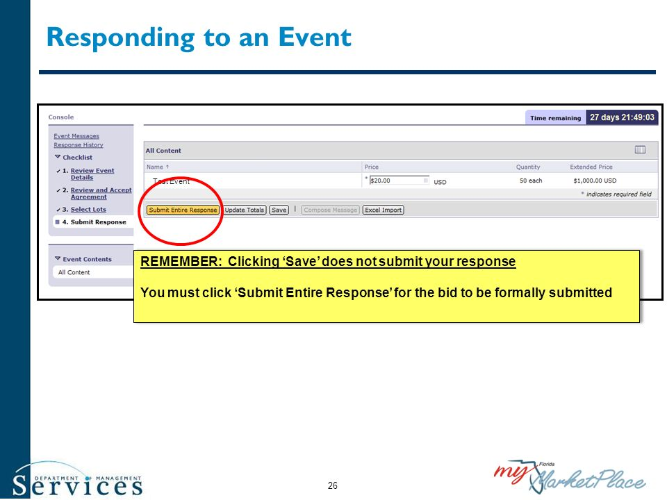 Responding to an Event Test Event. REMEMBER: Clicking 'Save' does not submit your response.
