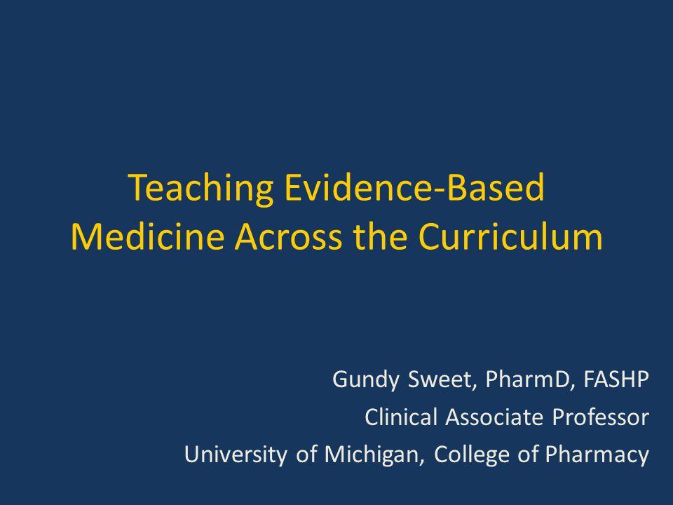 Teaching Evidence-Based Medicine Across the Curriculum