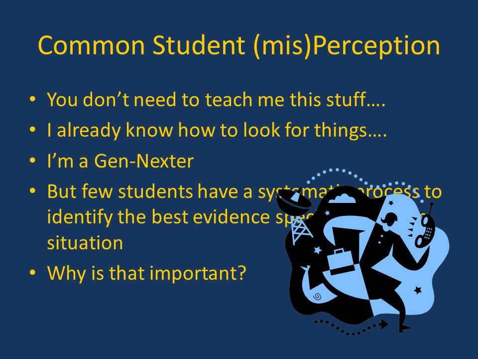Common Student (mis)Perception