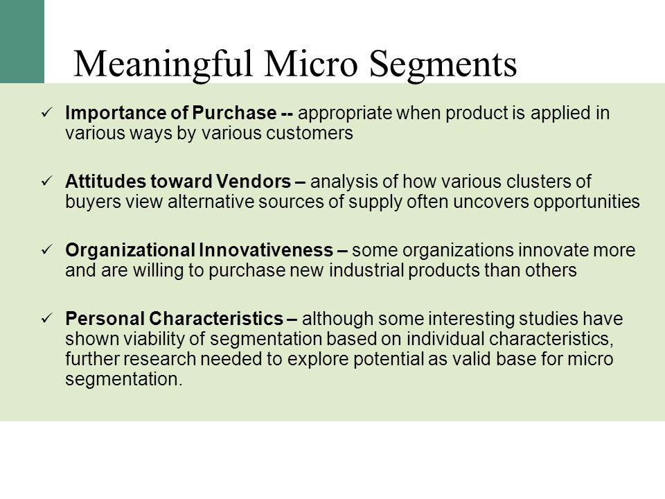 Meaningful Micro Segments