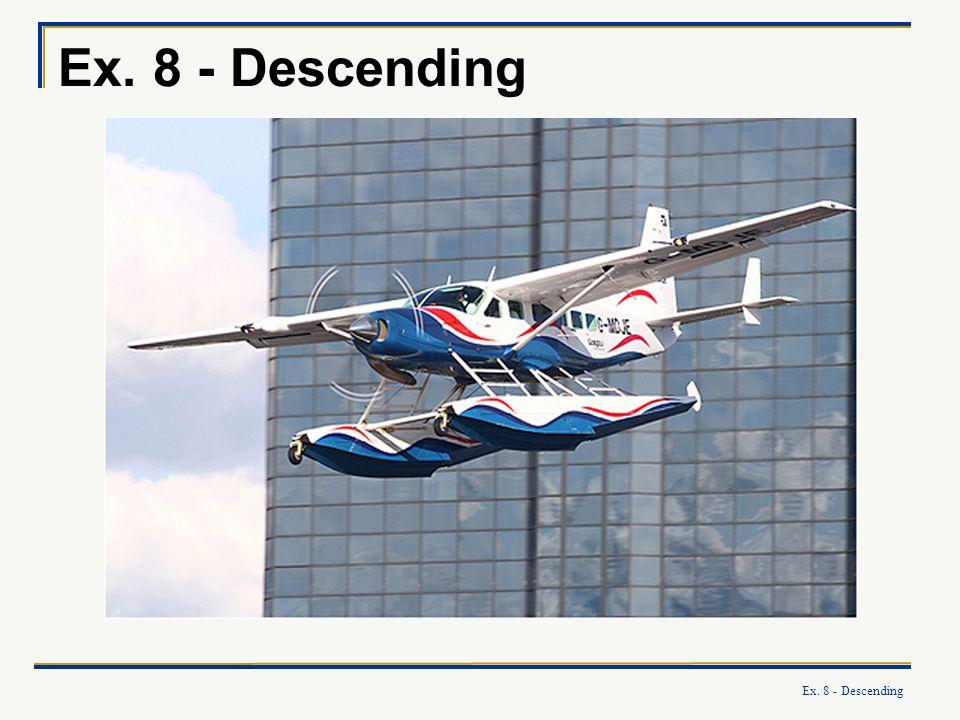 Ex. 8 - Descending Ex. 8 - Descending