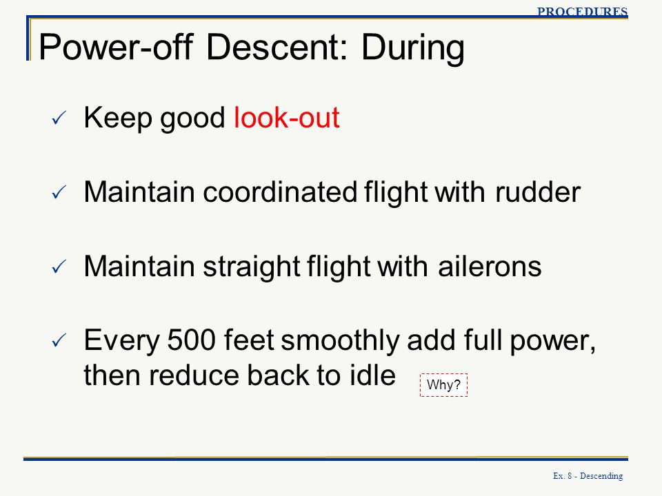 Power-off Descent: During