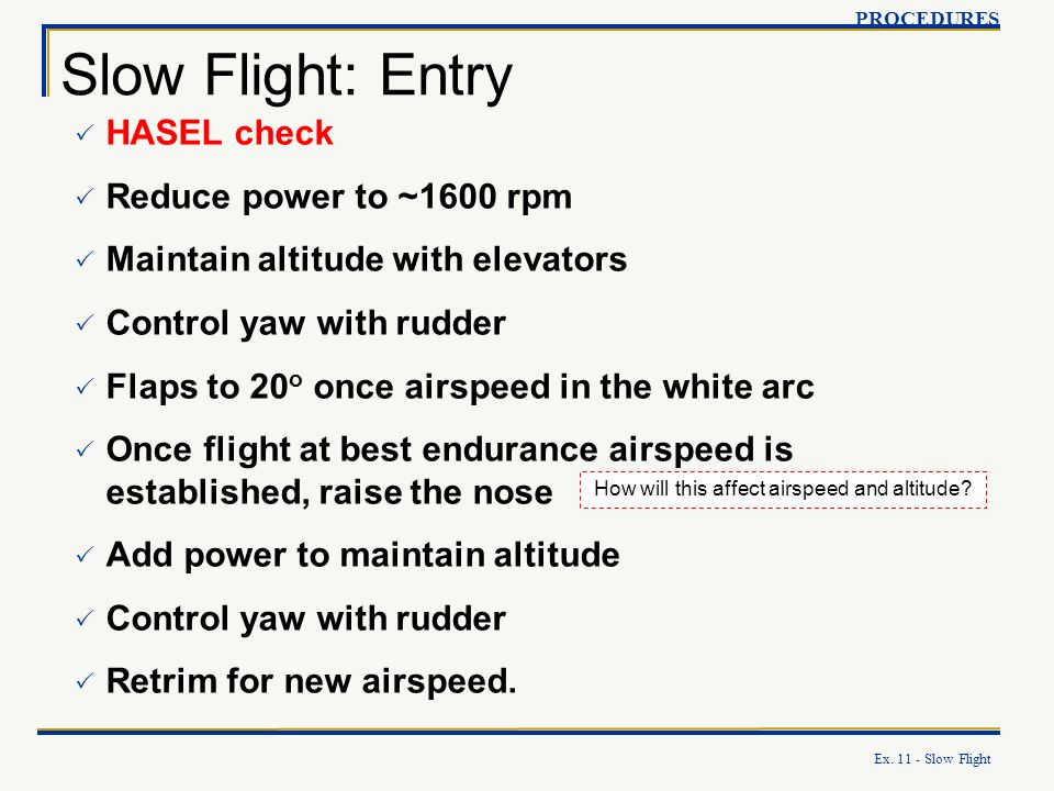 How will this affect airspeed and altitude