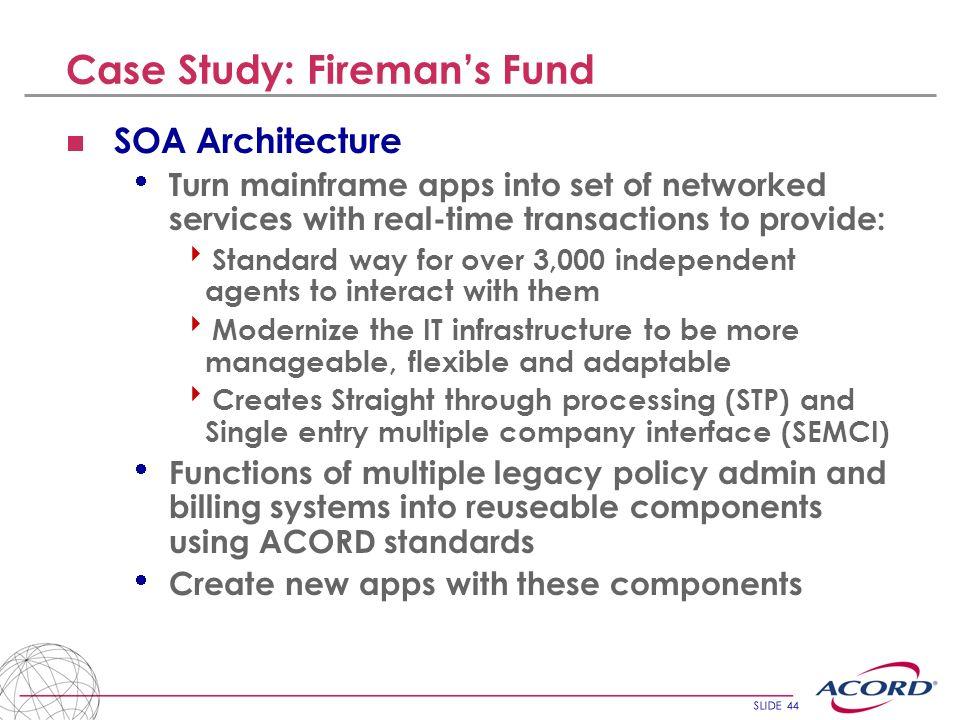 Case Study: Fireman's Fund