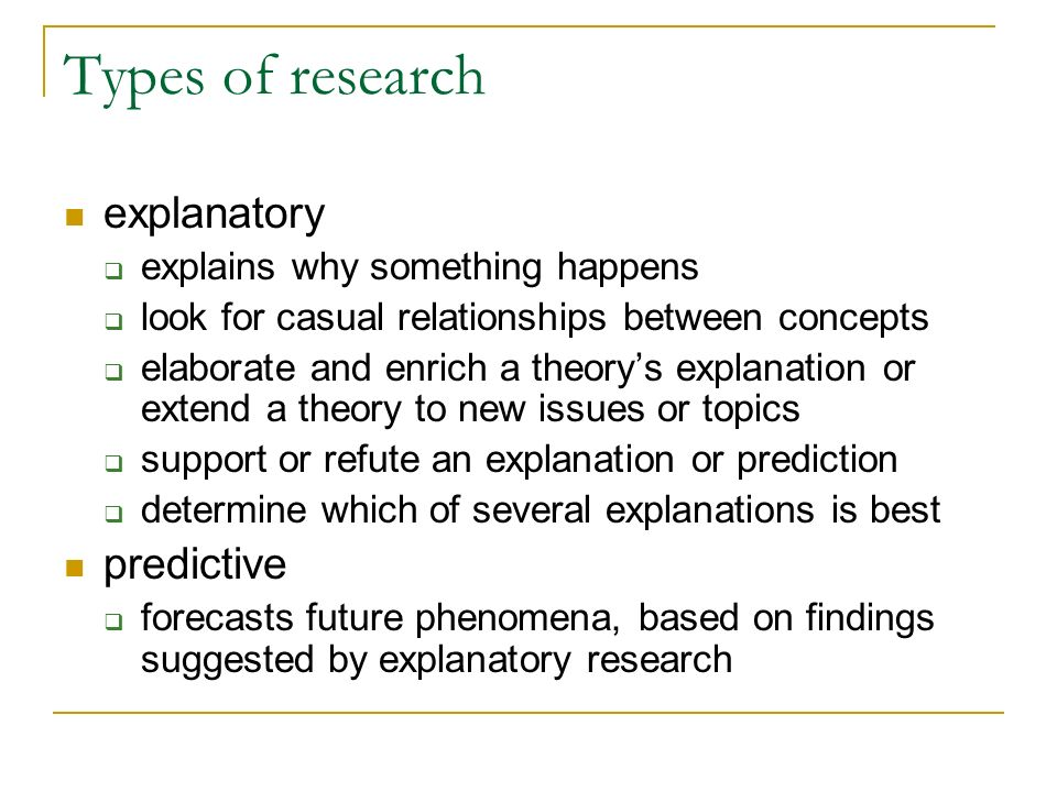 Types of research explanatory predictive