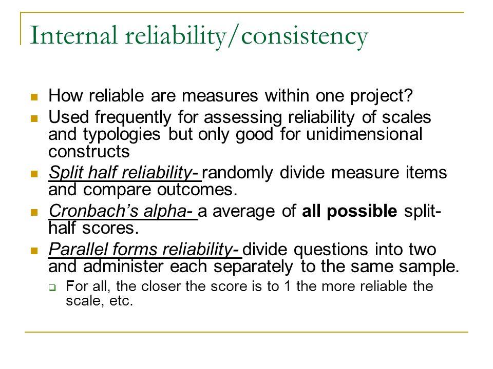 Internal reliability/consistency