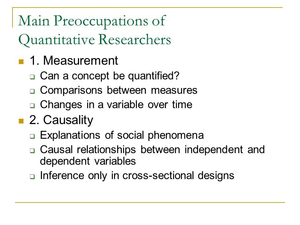 Main Preoccupations of Quantitative Researchers