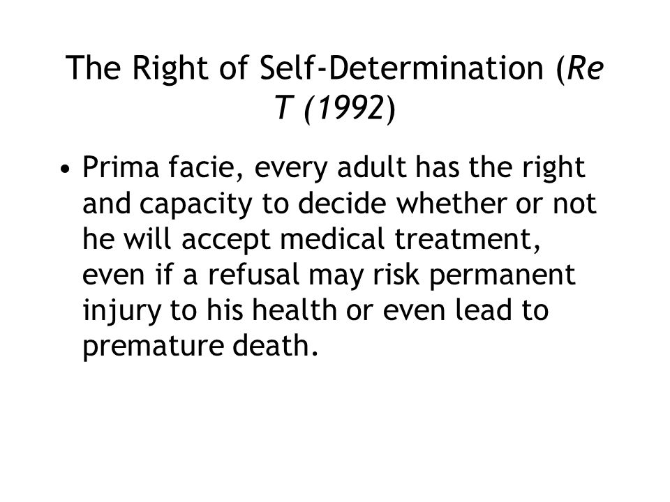 The Right of Self-Determination (Re T (1992)