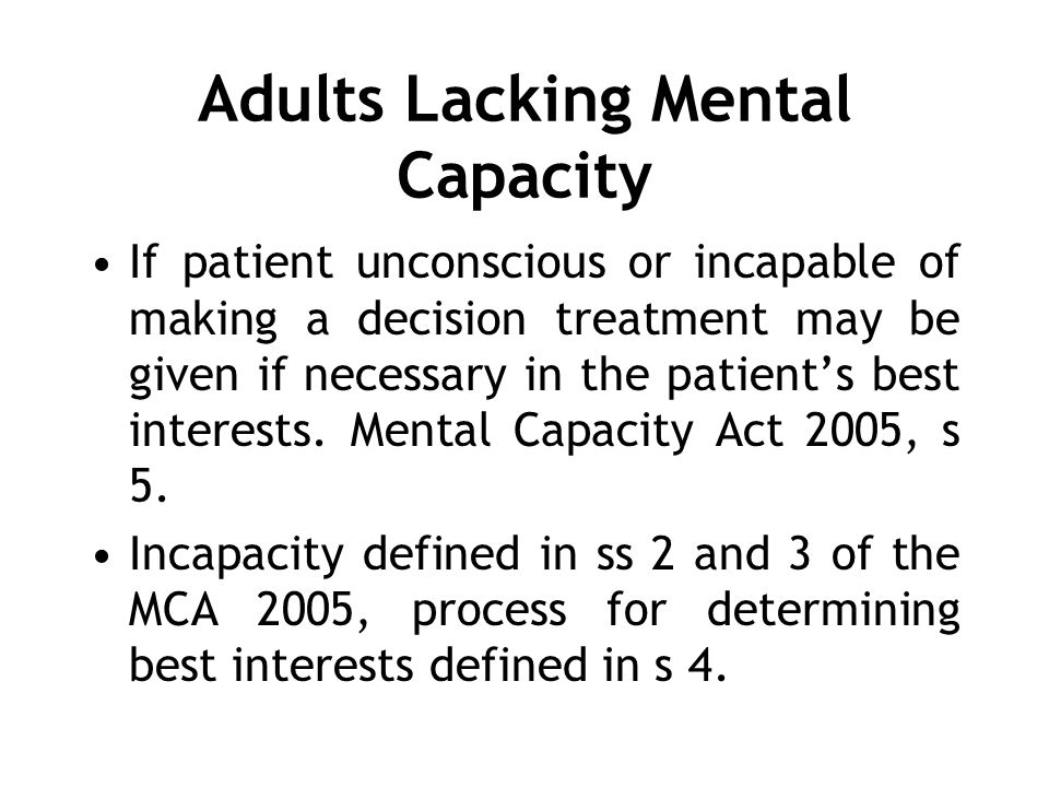 Adults Lacking Mental Capacity