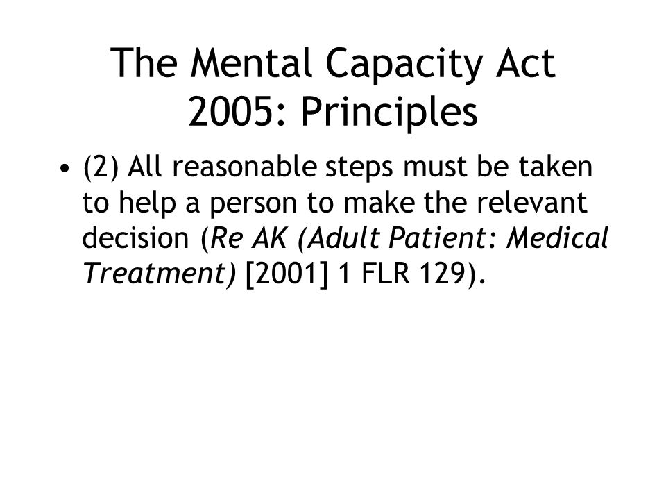 The Mental Capacity Act 2005: Principles