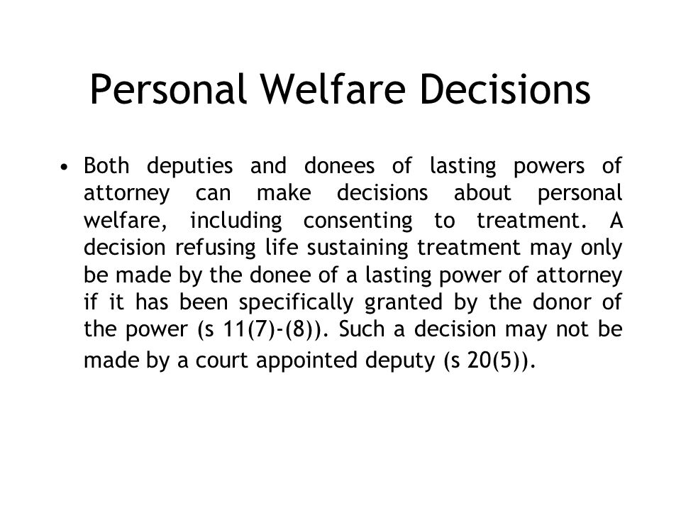 Personal Welfare Decisions