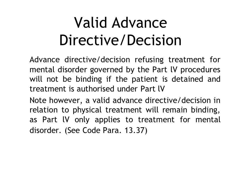 Valid Advance Directive/Decision