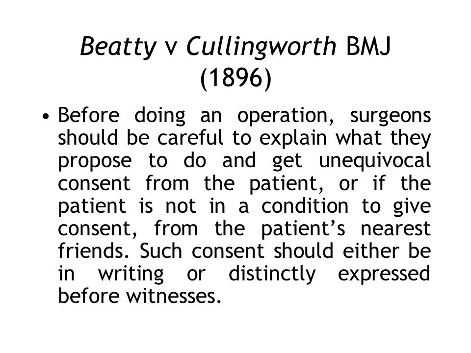 Beatty v Cullingworth BMJ (1896)