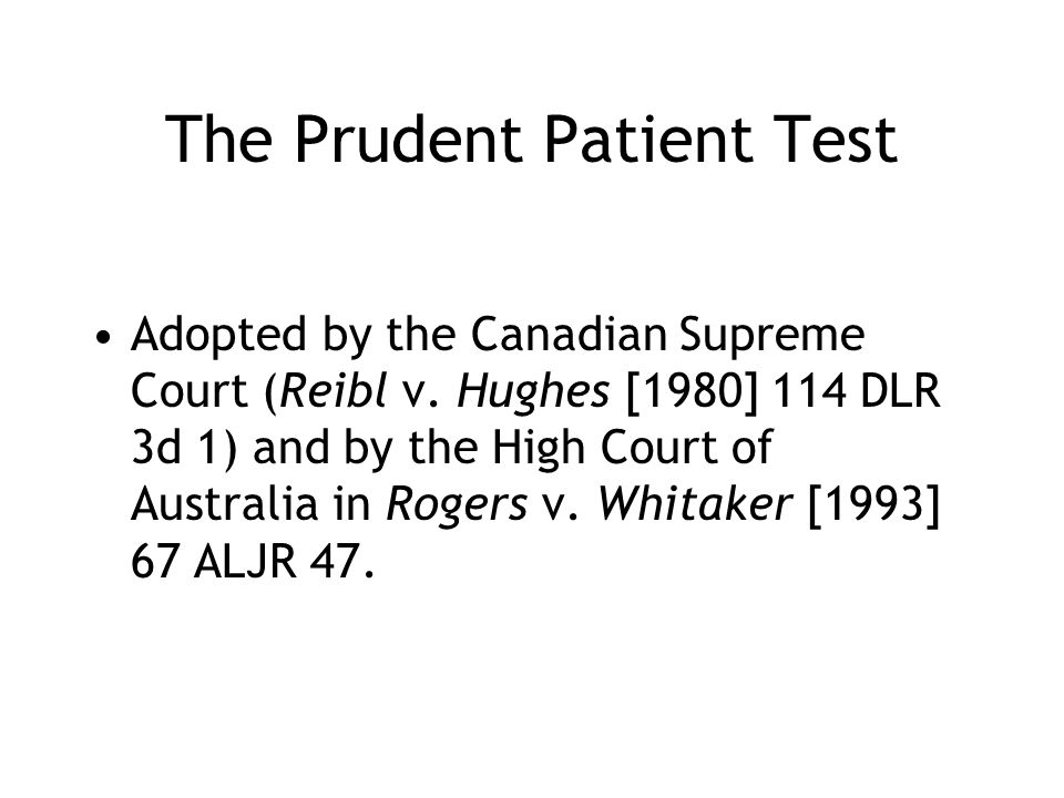 The Prudent Patient Test
