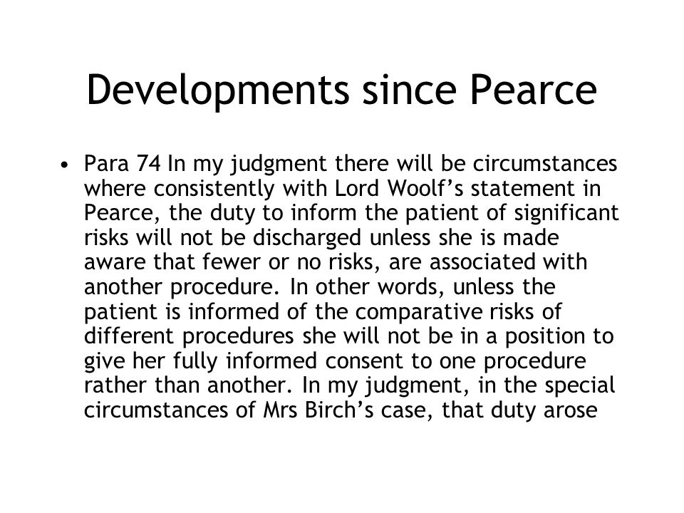 Developments since Pearce