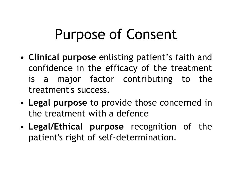 Purpose of Consent