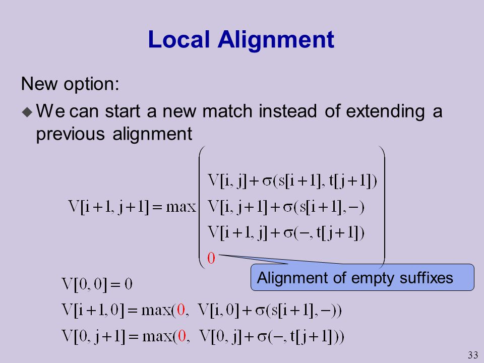 Local Alignment New option:
