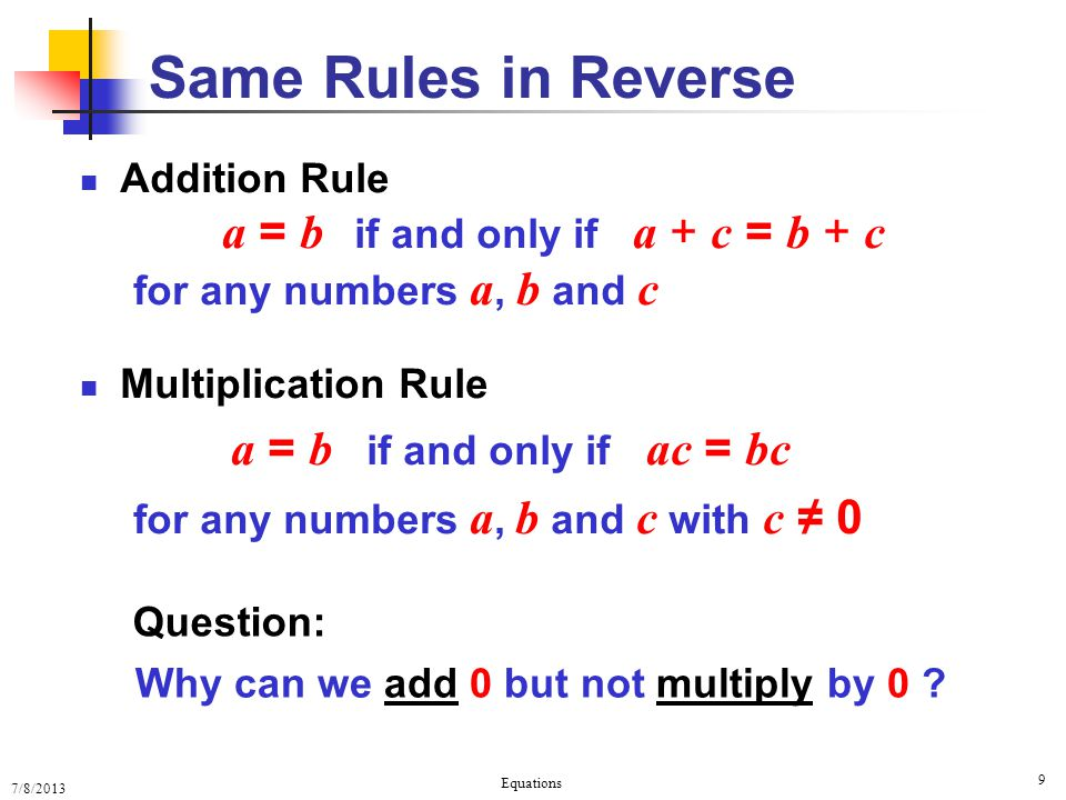 Same Rules in Reverse Addition Rule for any numbers a, b and c