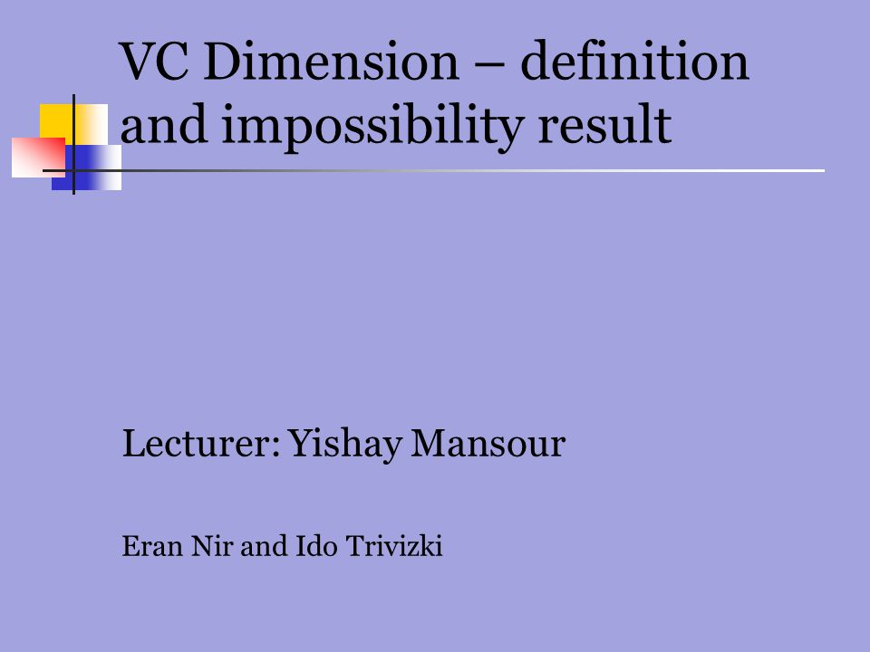 VC Dimension – definition and impossibility result