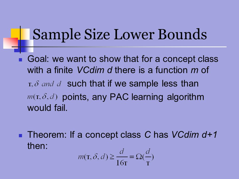 Sample Size Lower Bounds