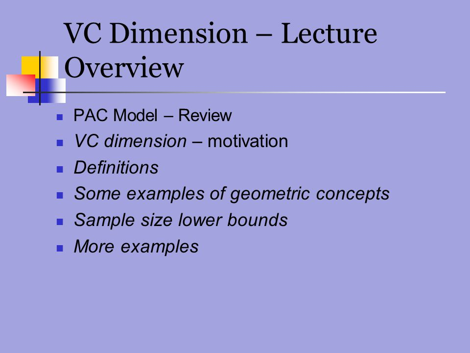 VC Dimension – Lecture Overview