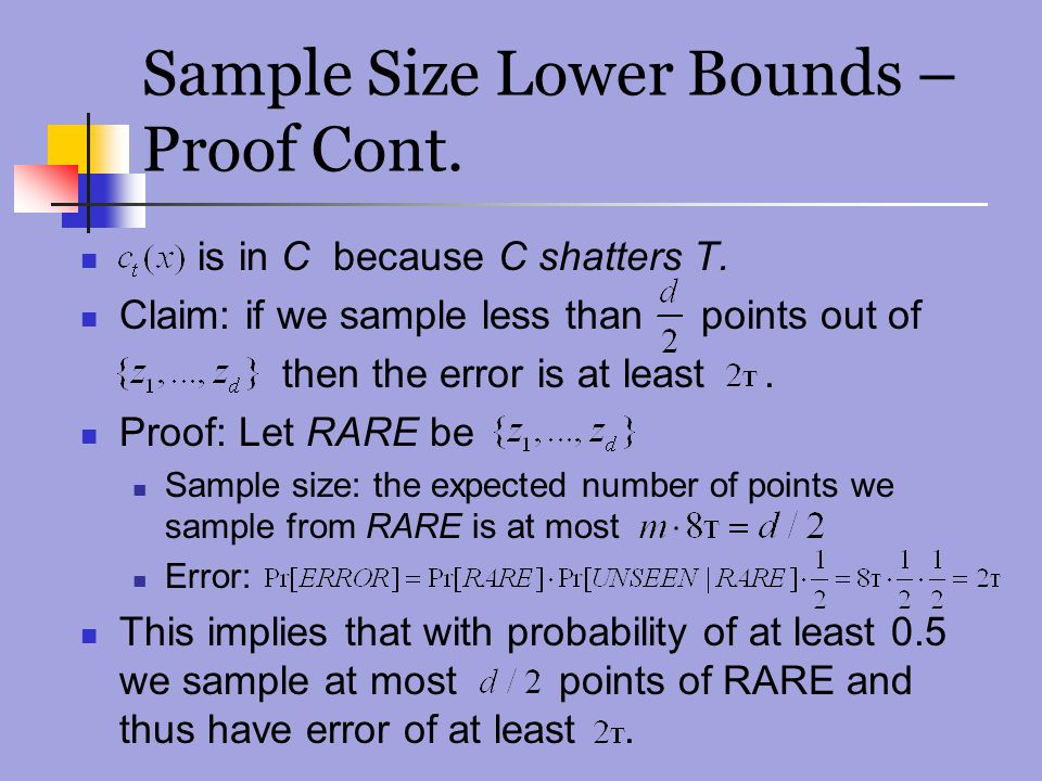 Sample Size Lower Bounds – Proof Cont.
