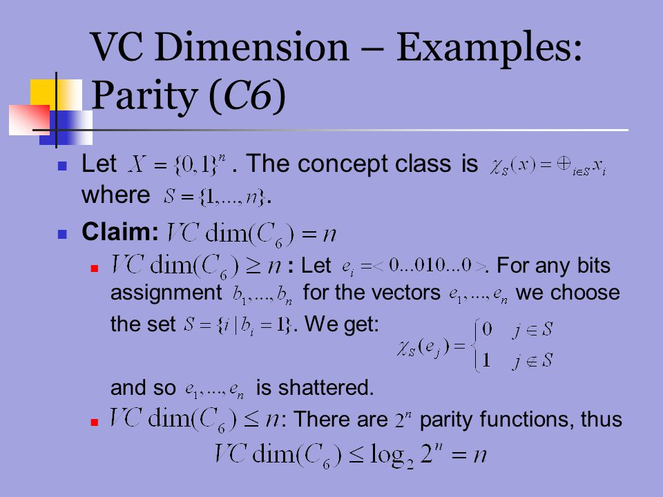 VC Dimension – Examples: Parity (C6)