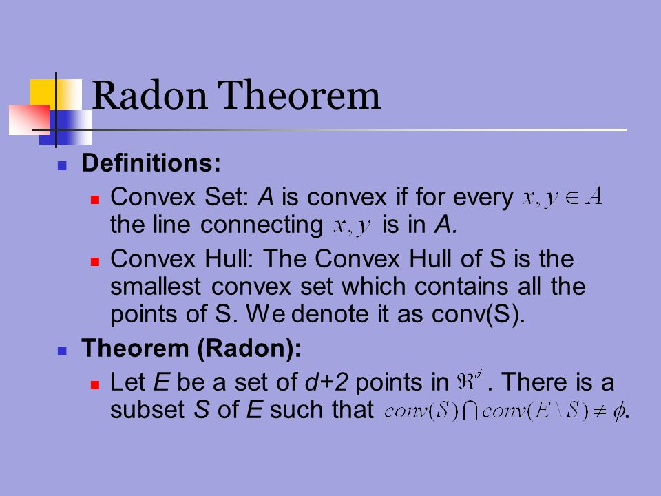 Radon Theorem Definitions:
